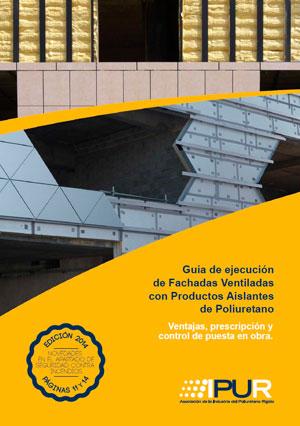 Edicion 2014 guia de fachadas ventiladas Actualización de la Guía de Fachadas Ventiladas con Poliuretano