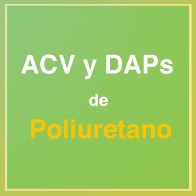 Serie-ACV-&-DAPs-de-Poliuretano