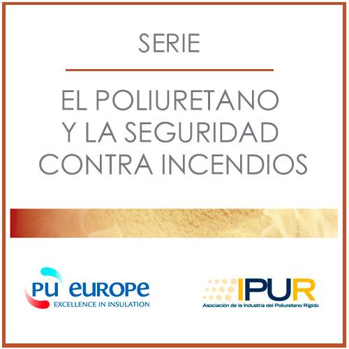 Serie-El-Poliuretano-y-la-Seguridad-Contra-Incendios