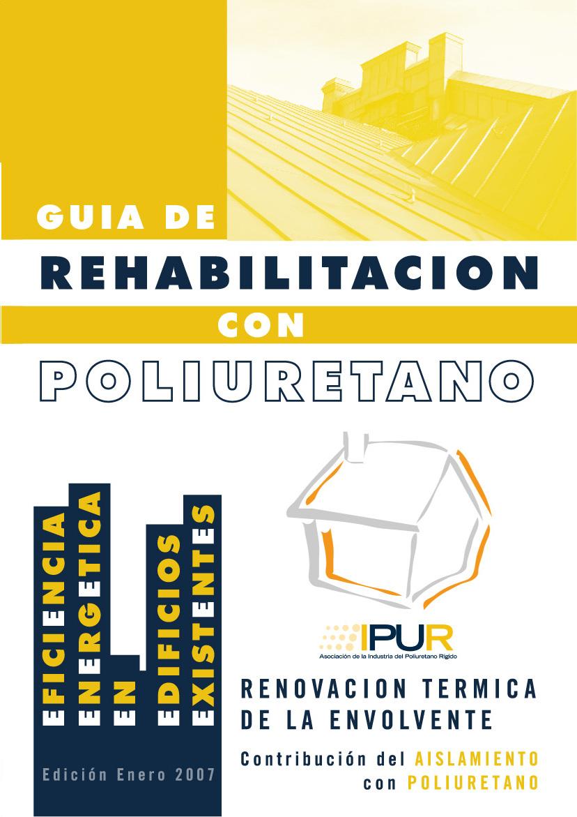 Guía de Rehabilitación energética con Poliuretano
